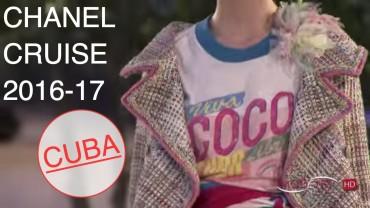 CHANEL CRUISE 2016/17 | FULL FASHION SHOW | LA HABANA – CUBA