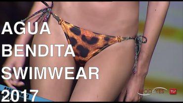 AGUA BENDITA   GRAN CANARIA SWIMWEAR 2017   FULL FASHION SHOW