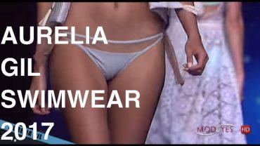 AURELIA GIL | GRAN CANARIA SWIMWEAR 2017 | FULL FASHION SHOW