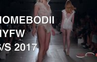 HOMEBODII | SPRING SUMMER 2017 | FASHION SHOW New York | Exclusive by Modeyes TV