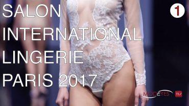 SALON de la LINGERIE |  PARIS  2017 |  DUALISM FASHION SHOW | PART II
