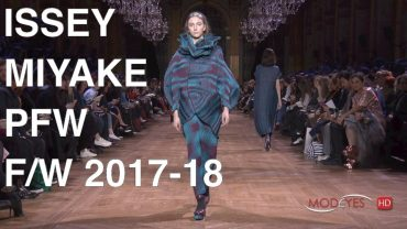 ISSEY MIYAKE | FALL WINTER 2017 – 2018 | FULL FASHION SHOW