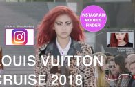 LOUIS VUITTON | CRUISE 2018 | Exclusive Models' Instagram Finder | KYOTO