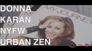 DONNA KARAN | NYC URBAN ZEN – EXCLUSIVE INTERVIEW  