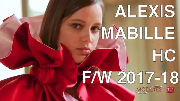 ALEXIS MABILLE   FALL WINTER 2017/18   HAUTE COUTURE FASHION SHOW   EXCLUSIVE