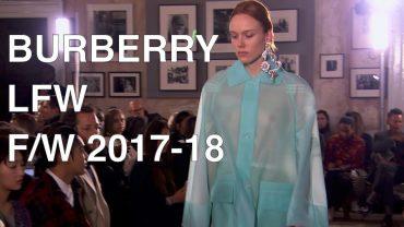 BURBERRY   FALL WINTER 2017-18   FASHION SHOW
