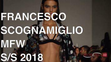 FRANCESCO SCOGNAMIGLIO | SUMMER 2018 |  FASHION SHOW HD
