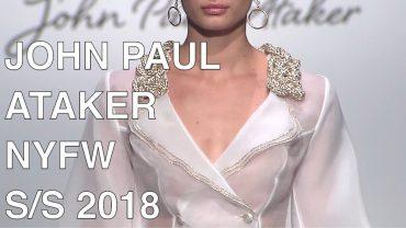 JOHN PAUL ATAKER   SPRING SUMMER 2018   FASHION SHOW