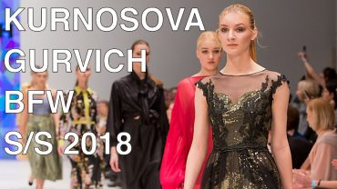 ADELYA KURNOSOVA | GURVICH – SPRING SUMMER 2018 | FULL FASHION SHOW