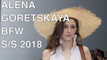 ALENA GORETSKAYA | SPRING SUMMER 2018 | FULL FASHION SHOW