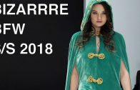 BIZARRRE | SPRING SUMMER 2018 | FULL FASHION SHOW