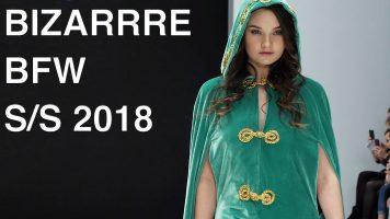 BIZARRRE | SPRING SUMMER 2018 | FULL FASHION SHOW