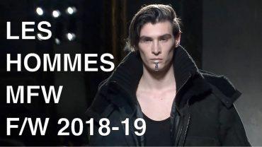 LES HOMMES | FALL WINTER 2018-19 | FULL FASHION SHOW
