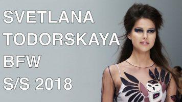 SVETLANA TODORSKAYA | SPRING SUMMER 2018 | FULL FASHION SHOW