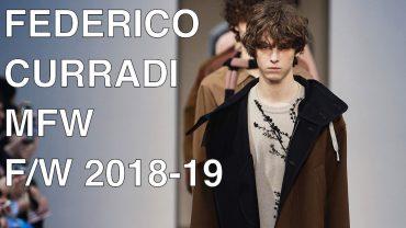 FEDERICO CURRADI   FALL WINTER 2018-19   FULL FASHION SHOW