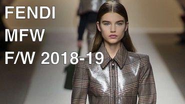 FENDI   FALL WINTER 2018-19   FULL FASHION SHOW