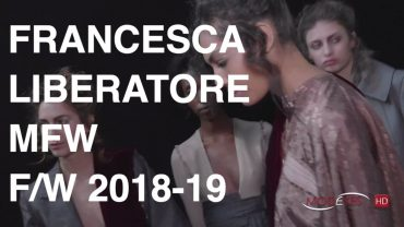 FRANCESCA LIBERATORE | FALL WINTER  2018-19 | Backstage + Interview +  Fashion Show