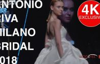 ANTONIO RIVA Milano | FASHION SHOW 2018 | EXCLUSIVE UHD 4k