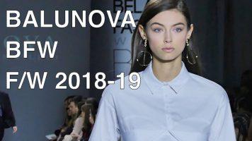BALUNOVA | FALL WINTER 2018-19 | FULL FASHION SHOW