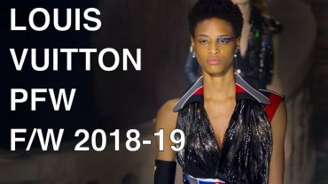 LOUIS VUITTON | FALL WINTER 2018-19 | FULL FASHION SHOW